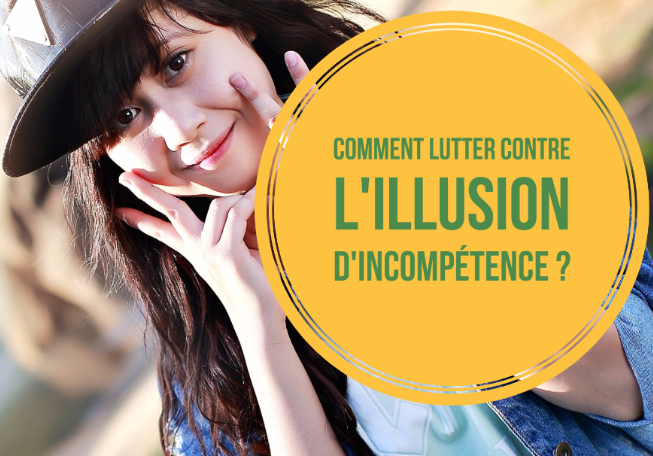 lutter-contre-illusion-incompetence