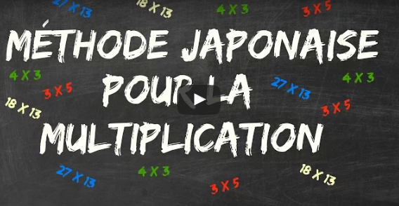 La m thode japonaise pour la multiplication for Methode pour apprendre table multiplication