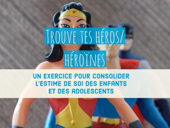 Trouve tes héros/ héroïnes : un exercice pour consolider l ...