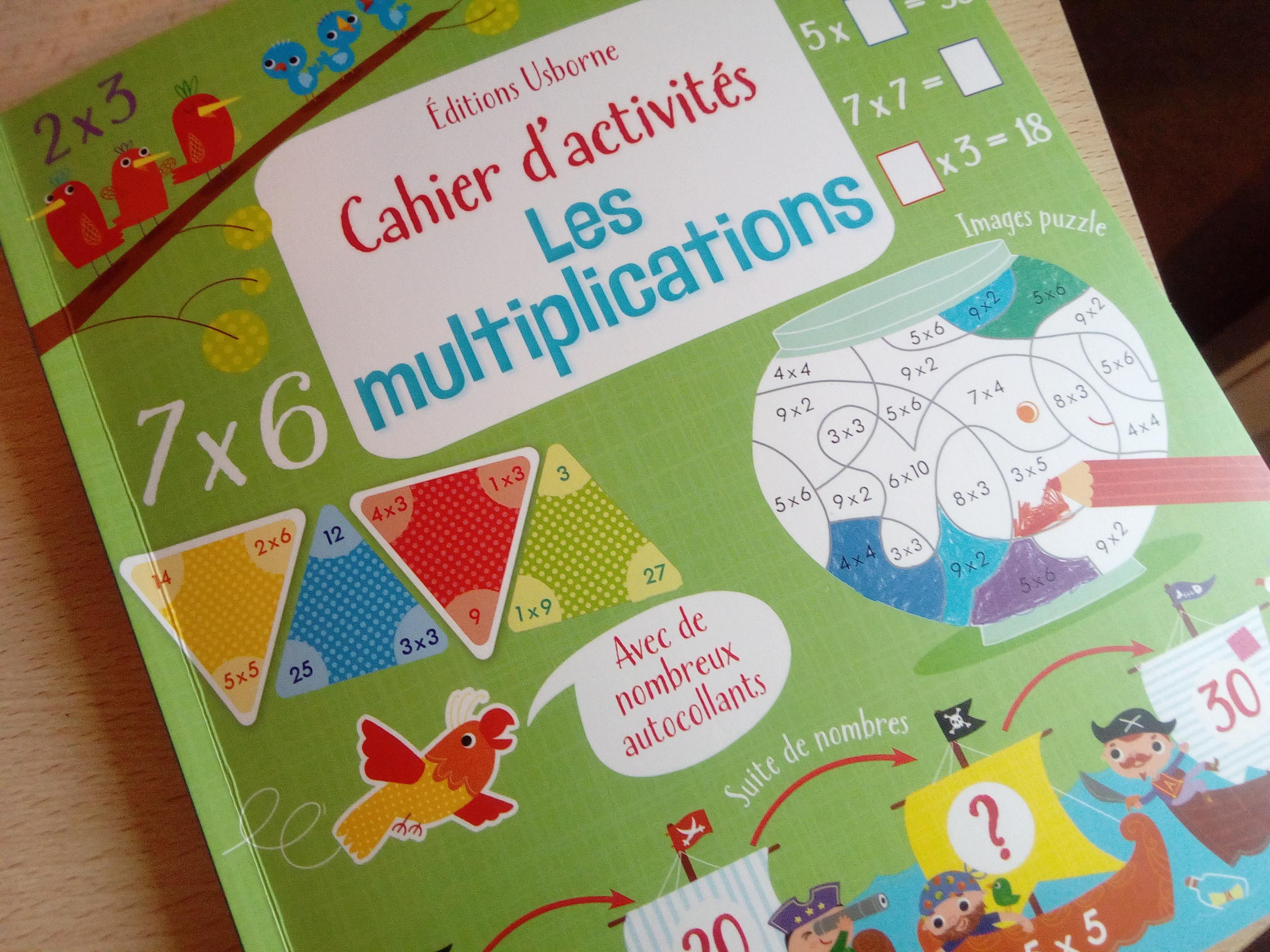 Cahier d 39 activit s les multiplications un cahier pour - Apprendre les tables de multiplications en s amusant ...