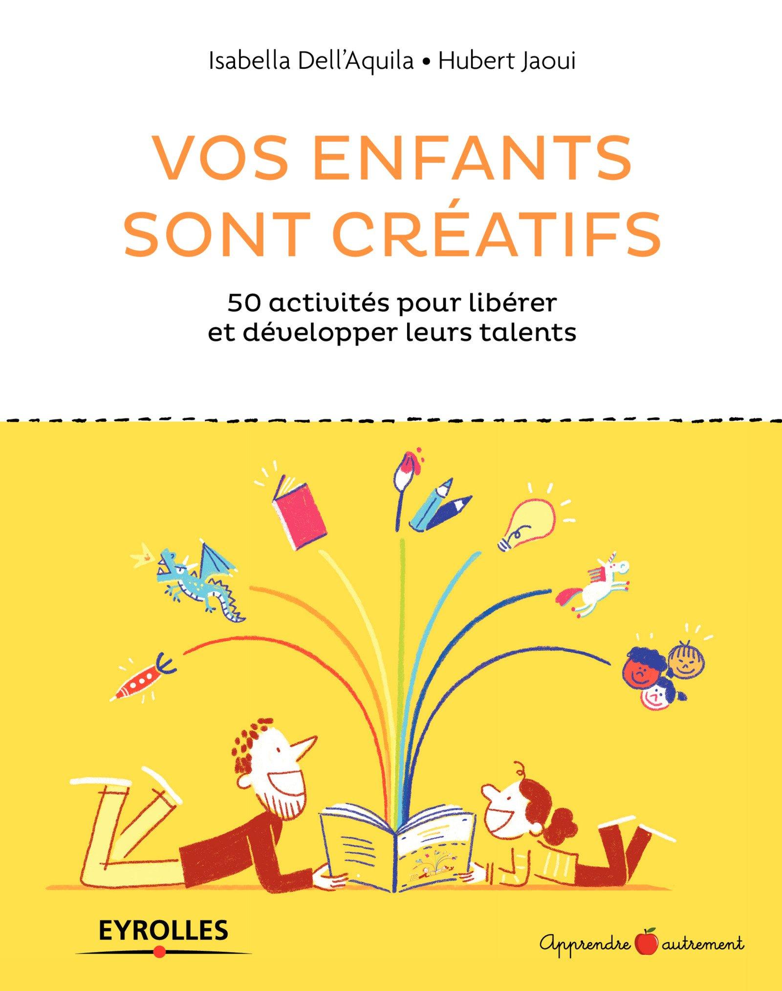 vos enfants sont créatifs livre créativité enfants